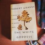 book, white goddess, Robert Graves, poetry