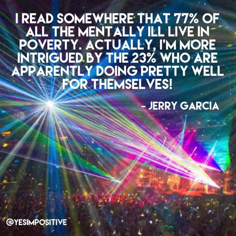 Inspirational Quote by Jerry Garcia