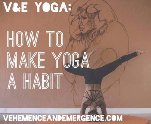 yoga habit, yoga practice, habits, practical how to, make a list, headstand