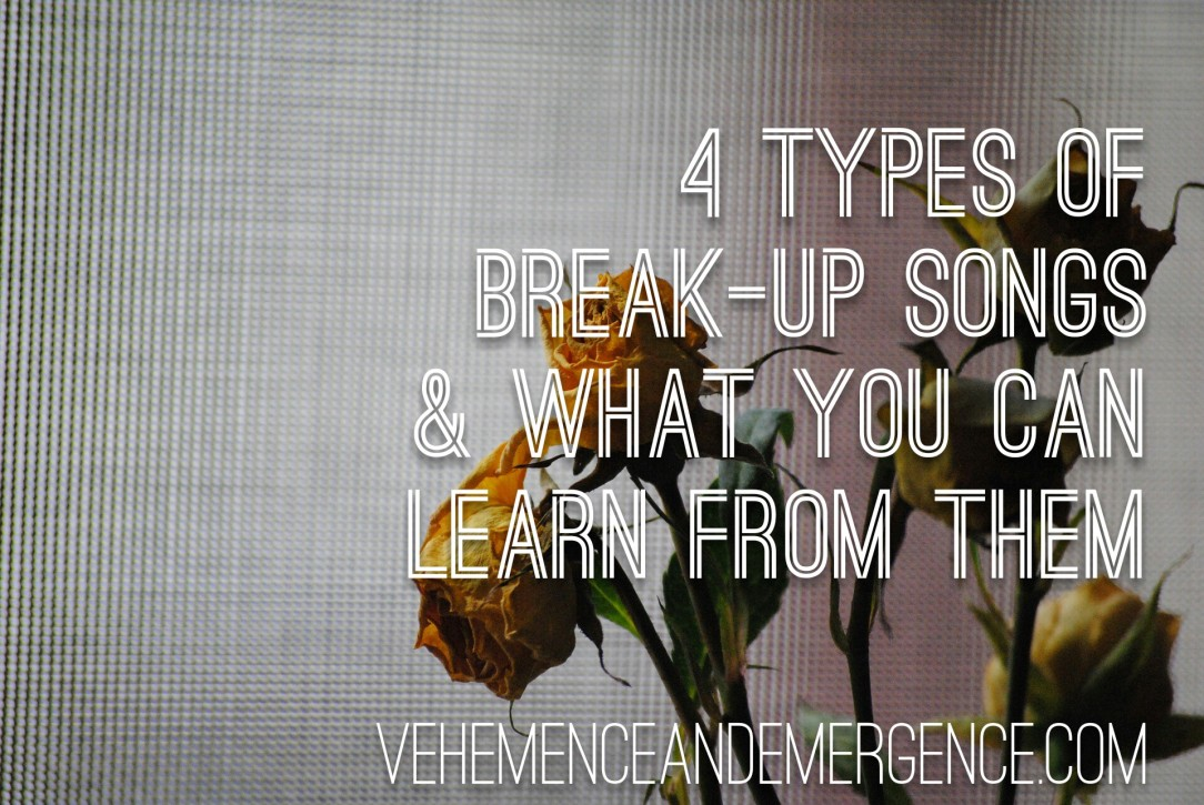 4 Types of Break-Up Songs and What you Can Learn From Them