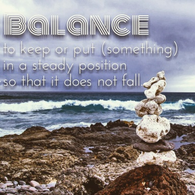 to keep or put something in a steady position, Balance definition, balancing for procrastination, skills for overcoming procrastination, what is balance?