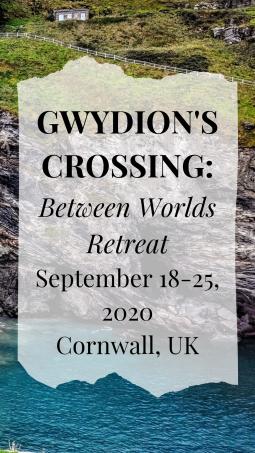 Gwydion's Crossing Between Worlds Retreat